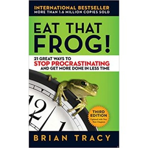Eat That Frog!: 21 Great Ways to Stop Procrastinating and Get More Done in Less Time Paperback – April 17, 2017